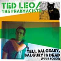 Ted Leo and the Pharmacists - Tell Balgeary, Balgury Is Dead (Cover Artwork)