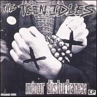 Teen Idles - Minor Disturbance [7 inch] (Cover Artwork)