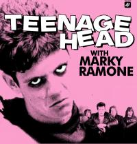 Teenage Head - Teenage Head with Marky Ramone (Cover Artwork)