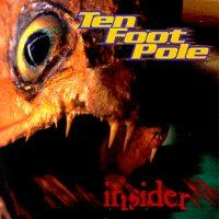 Ten Foot Pole - Insider (Cover Artwork)