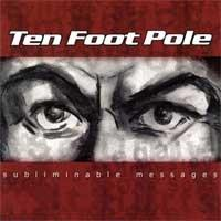 Ten Foot Pole - Subliminable Messages (Cover Artwork)