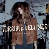 Terrible Feelings - Backwoods [7-inch] (Cover Artwork)