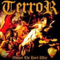 Terror - Always the Hard Way (Cover Artwork)