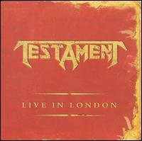 Testament - Live in London (Cover Artwork)