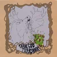 Thank God / Tigershark - Split [10 inch] (Cover Artwork)