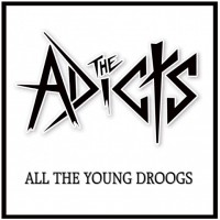 The Adicts - All the Young Droogs (Cover Artwork)