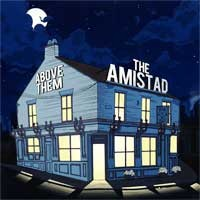 The Amistad / Above Them - Split [7-inch] (Cover Artwork)