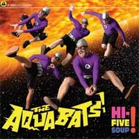 The Aquabats - Hi-Five Soup! (Cover Artwork)