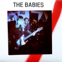 The Babies - Here Comes Trouble [7-inch] (Cover Artwork)