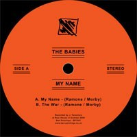 The Babies - My Name [7-inch] (Cover Artwork)