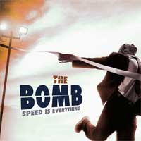 The Bomb - Speed Is Everything (Cover Artwork)