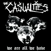 The Casualties - We Are All We Have (Cover Artwork)