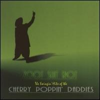The Cherry Poppin' Daddies - Zoot Suit Riot (Cover Artwork)