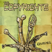 The Copyrights - Crutches [7-inch] (Cover Artwork)
