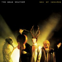 The Dead Weather - Sea of Cowards (Cover Artwork)