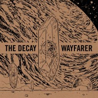 The Decay / Wayfarer - Decayfarer (Cover Artwork)