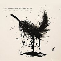 Dillinger Escape Plan - One of Us is the Killer (Cover Artwork)