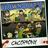 The Down and Outs - Cacophony (Cover Artwork)