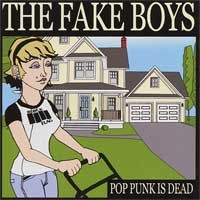 The Fake Boys - Pop Punk Is Dead (Cover Artwork)