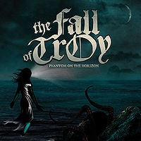 The Fall of Troy - Phantom on the Horizon (Cover Artwork)