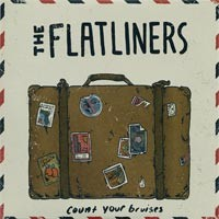 The Flatliners - Count Your Bruises [7-inch] (Cover Artwork)