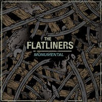 The Flatliners - Monumental [7-inch] (Cover Artwork)