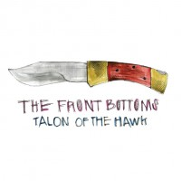 The Front Bottoms - Talon of the Hawk (Cover Artwork)