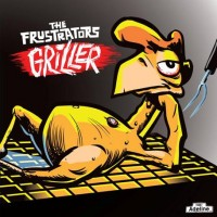 The Frustrators - Griller (Cover Artwork)