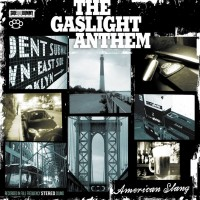 The Gaslight Anthem - American Slang (Cover Artwork)