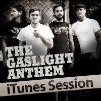 The Gaslight Anthem - iTunes Session (Cover Artwork)