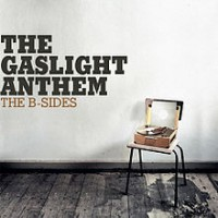 The Gaslight Anthem - The B-Sides (Cover Artwork)