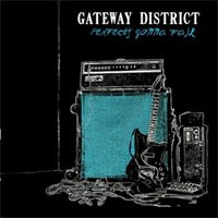 The Gateway District - Perfect's Gonna Fail (Cover Artwork)