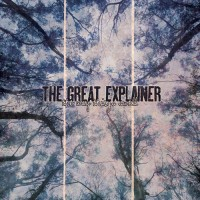 The Great Explainer - The Way Things Swell [10-inch] (Cover Artwork)