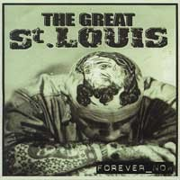 The Great St. Louis - Forever_Now (Cover Artwork)