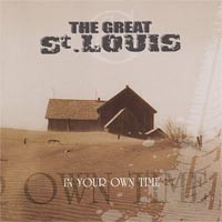 The Great St. Louis - In Your Own Time (Cover Artwork)