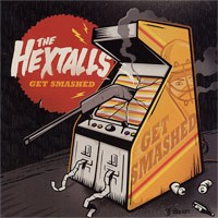 The Hextalls - Get Smashed (Cover Artwork)