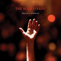 The Hold Steady - Heaven Is Whenever (Cover Artwork)