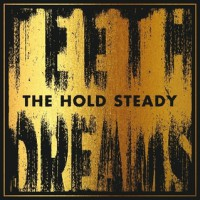 The Hold Steady - Teeth Dreams (Cover)