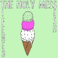 The Holy Mess - Benefit Sesh [7-inch] (Cover Artwork)