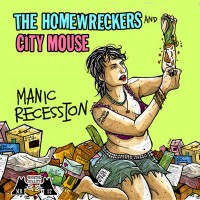 The Homewreckers / City Mouse - Manic Repression [7-inch] (Cover Artwork)