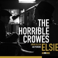 The Horrible Crowes - Elsie (Cover Artwork)