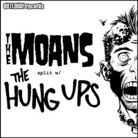 The Hungs Ups / the MOANS - split [7-inch] (Cover Artwork)