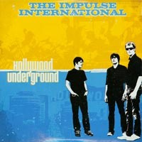 The Impulse International - Hollywood Underground [7 inch] (Cover Artwork)