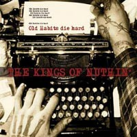 The Kings of Nuthin' - Old Habits Die Hard (Cover Artwork)
