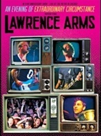 The Lawrence Arms - An Evening of Extraordinary Circumstance [DVD] (Cover Artwork)