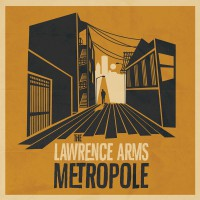The Lawrence Arms - Metropole (Cover)