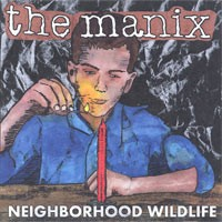 The Manix - Neighborhood Wildlife (Cover Artwork)