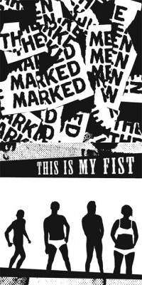 The Marked Men / This Is My Fist - Split [7 inch] (Cover Artwork)