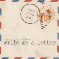The Marshmallows - Write Me a Letter [digital] (Cover Artwork)