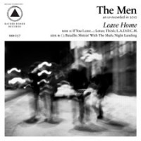 The Men - Leave Home (Cover Artwork)